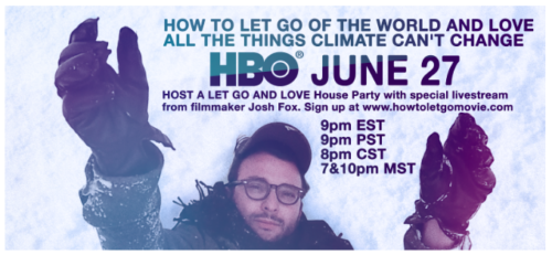 How to Let Go of the World and Love All the Things Climate Can't Change on HBO